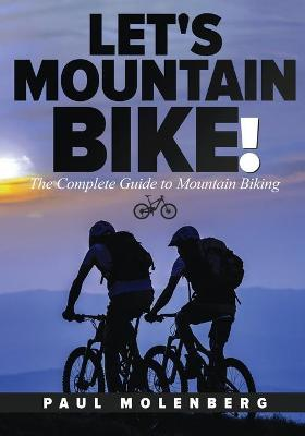 Let's Mountain Bike!