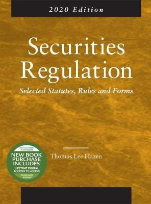 Securities Regulation, Selected Statutes, Rules and Forms, 2020 Edition