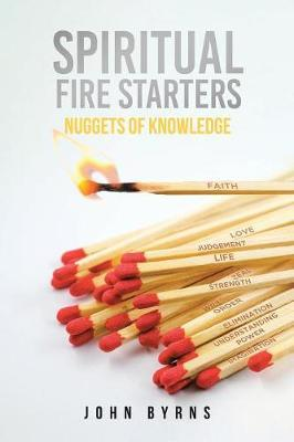 Spiritual Fire Starters  Nuggets of Knowledge