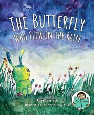 The Butterfly Who Flew in the Rain