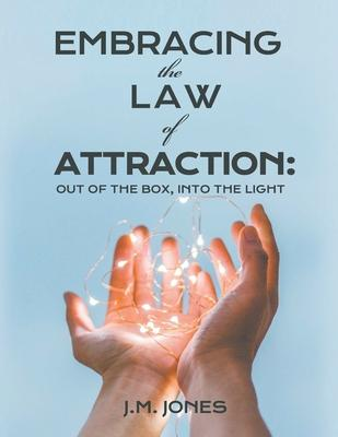 Embracing the Law of Attraction
