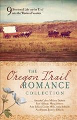 Oregon Trail Romance Collection