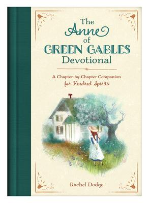 The Anne of Green Gables Devotional