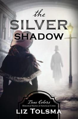 The Silver Shadow, Volume 11
