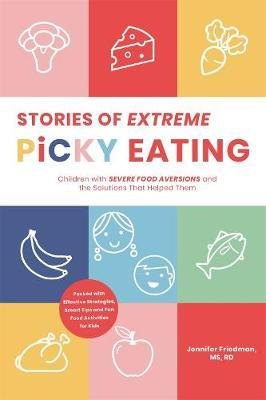 Stories of Extreme Picky Eating