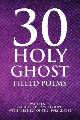 30 Holy Ghost Filled Poems