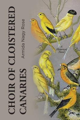 Choir of Cloistered Canaries
