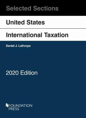 Selected Sections on United States International Taxation, 2020