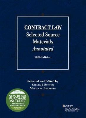 Contract Law, Selected Source Materials Annotated, 2020 Edition
