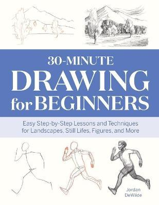 30-Minute Drawing for Beginners