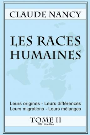 Les races humaines Tome 2