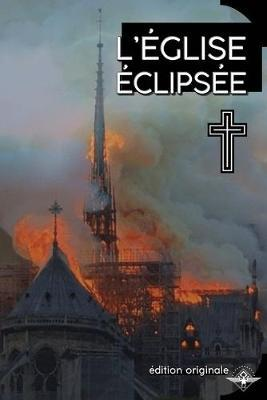 L'eglise eclipsee