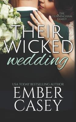 Their Wicked Wedding (The Cunningham Family)