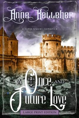 A Once and Future Love (Large Print) Cover Image
