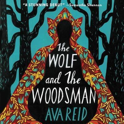 The Wolf and the Woodsman Lib/E