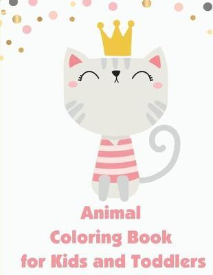 Animal Coloring Book for Kids and Toddlers