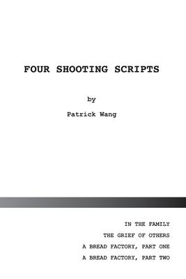 Four Shooting Scripts