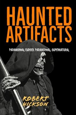 Haunted Artifacts