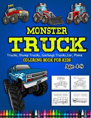 Monster Truck Coloring Book For Kids Age 4 8 Smartkid Planet 9781677581986
