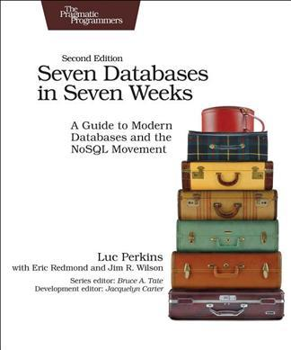 Seven Databases in Seven Weeks 2e