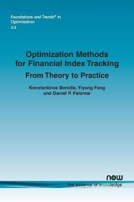 Optimization Methods for Financial Index Tracking  From Theory to Practice
