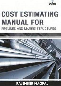 Cost Estimating Manual for Pipelines & Marine Structures