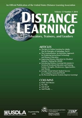 Distance Learning, Volume 13 Issue 1  For educators, Trainers, and Leaders