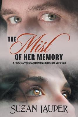The Mist of Her Memory