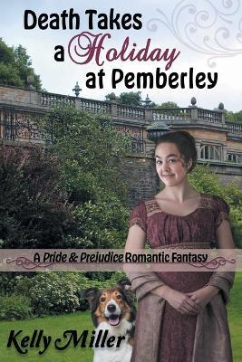 Death Takes a Holiday at Pemberley