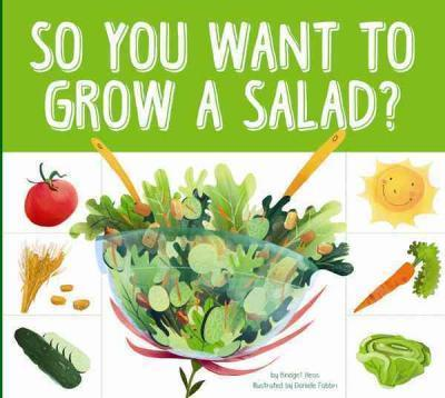 So You Want to Grow a Salad?