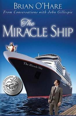 The Miracle Ship : Conversations with John Gillespie