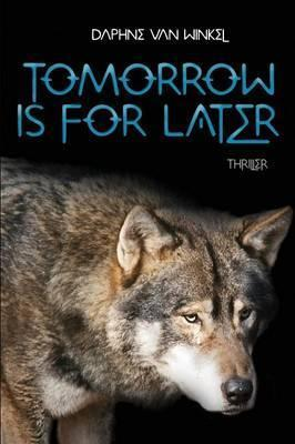 Tomorrow Is for Later