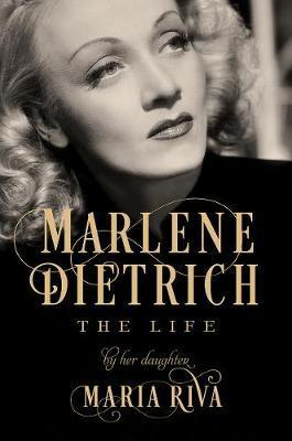 Thebridgelondon-ils.co.uk Marlene Dietrich - The Life by Her Daughter image