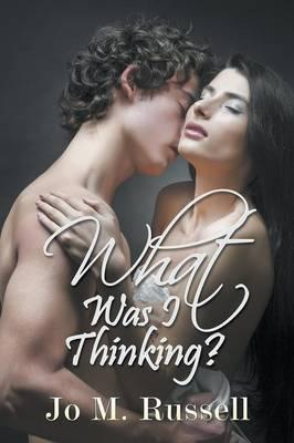 What Was I Thinking? Cover Image