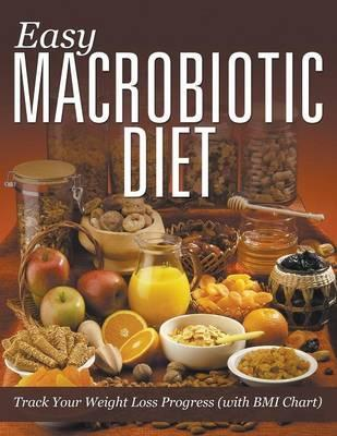 Easy Macrobiotic Diet : Track Your Weight Loss Progress (with BMI Chart)