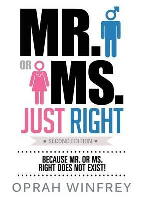 Mr. or Ms. Just Right