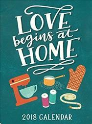 Love Begins at Home 2018 Poster Calendar