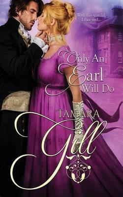 Only an Earl Will Do