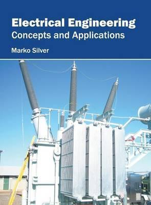 Electrical Engineering Concepts and Applications