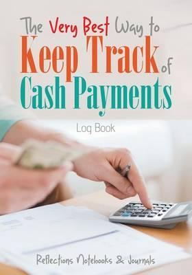 the very best way to keep track of cash payments log book