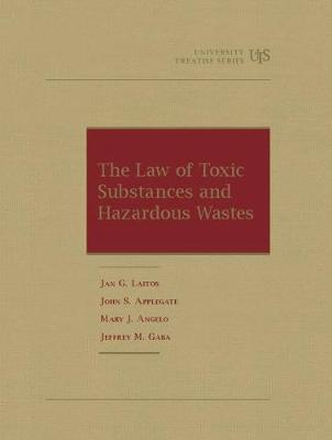The Law of Toxic Substances and Hazardous Wastes