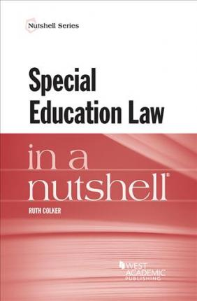 Special Education Law in a Nutshell