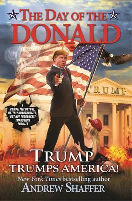 The Day Of The Donald