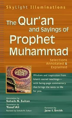 The Qur'an and Sayings of Prophet Muhammad