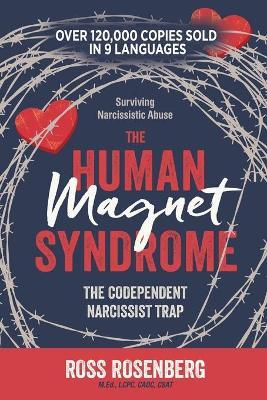 Human Magnet Syndrome : The Codependent Narcissist Trap