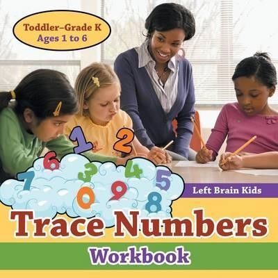 Trace Numbers Workbook Toddler-Grade K - Ages 1 to 6