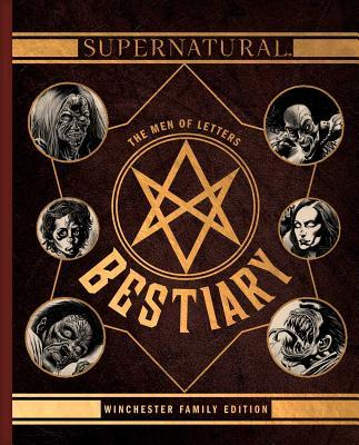 Supernatural: The Men Of Letters Bestiar