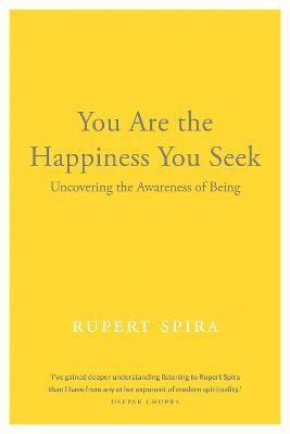 You Are the Happiness You Seek