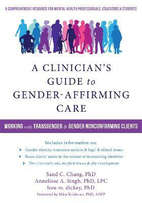Guide Transition And Mental Health Needs >> A Clinician S Guide To Gender Affirming Care Sand C Chang