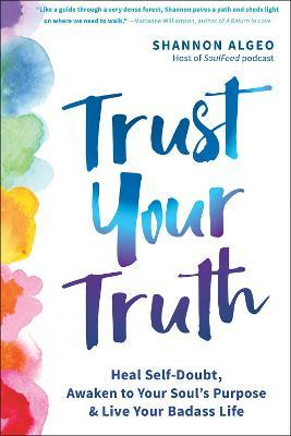 Trust Your Truth